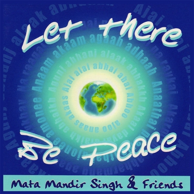 Chant for inner & world peace with Mata Mandir Singh & Friends